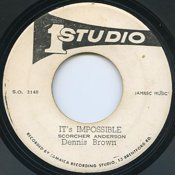 Dennis Brown - It's Impossible (Studio One)