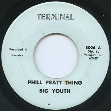 Big Youth - Phil Prat Thing (Terminal US)