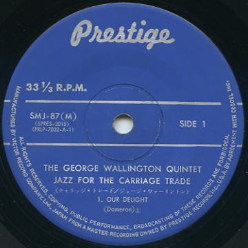 George Wallington Quintet - Our Delight (Prestige JPN (33rpm))