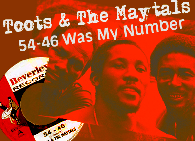 Toots & The Maytals - 54-46 That's My Number (Lyric Video ...
