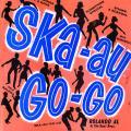 Various - Ska Au Go Go
