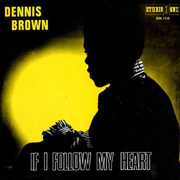 Dennis Brown Perhaps