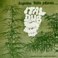 Augustus Pablo - Ital Dub: Mixed by King Tubby