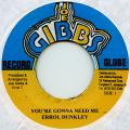 Errol Dunkley - You're Gonna Need Me