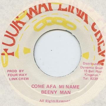 Beenie Man - Come Afa Mi Name (7