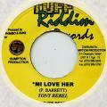 Tony Rebel - Mi Love Her (Tuff Riddim)