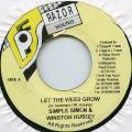 Simple Simon, Winston Hussey - Let The Weed Grow