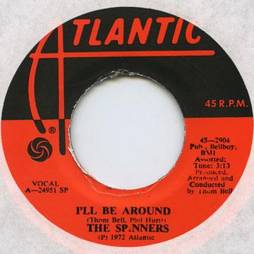 Spinners - I'll Be Around (7