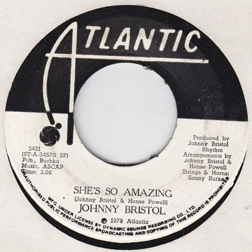 Johnny Bristol - She's So Amazing (7