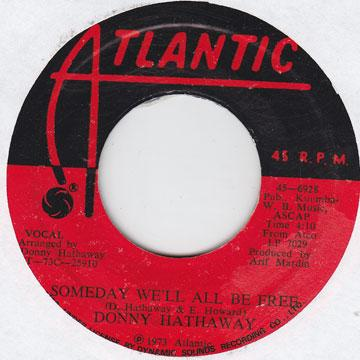 Donny Hathaway - Someday We'll All Be Free (7