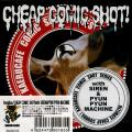 Sampling CD - Cheap Comic Shot! With Siren & Pyun Pyun Machine