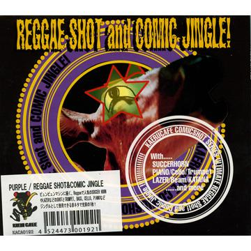 Reggae Shot & Comic Jingle