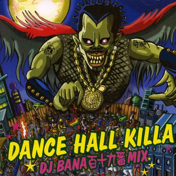 Dance Hall Killa: DJ Bana 119 Mix