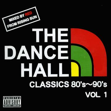 red from rising sun dance hall classics 80 s 90 s volume 1