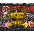 Bass Odyssey, Mighty Crown, Black Kat, Sound Trooper, King Addies, Love Injection, Immortal - Annual UK Cup 2K7 (4CD-R)