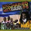 Independent Sound - Unchained Mix #5: It's All About Culture 2