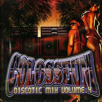 Colosseum Discotic Mix Volume 4