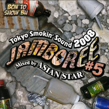 Jamboree Volume 5: Toky Smokin' Sound 2008