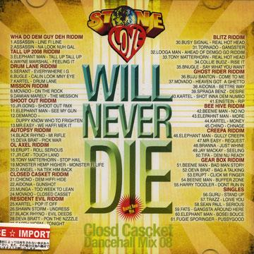 Stone Love - Will Never Die: Closed Casket Dancehall Mix 08