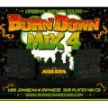 Burn Down - Burn Down Mix 4