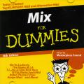 Masterpiece Sound - Mix For Dummies 6th Edition