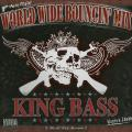 King Bass - World Wide Bouncin' Mix