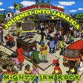 Mighty Jam Rock - Journey Into Jamaica