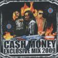 Cash Money - Exclusive Mix 2009