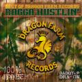 Various - Ragga Hustlin': Bsest Of Dragon Farm Records