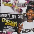 DJ Kenny - Crazy Monday Gangsta Mix 2009