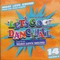 Make Love Sound - Let's Go Dancehall 14