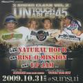 Natural Hour, Rise O Mission, Up Jam - 3 Sound Clash Volume 2: Untouchable 45 (2009/10/31 (Sat)