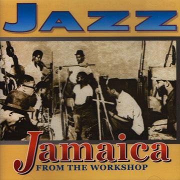 Jazz Jamaica From The Workshop