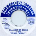 Michael Fabulous - Kill Another Sound