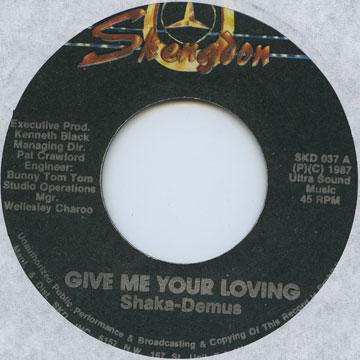 Give Me Your Loving (Slight Label Damage)