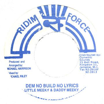 Little Meeky, Daddy Meeky - Dem No Build No Lyrics (7