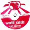 Earl Sixteen - World Crisis