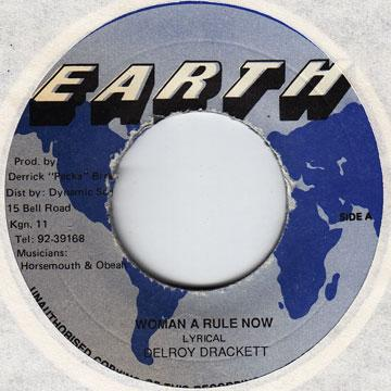 Delroy Drackett - Woman A Rule Now (7