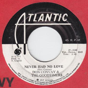 Don Convay, Goodtimers - Never Had No Love (7