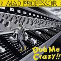 Mad Professor - Dub Me Crazy 1 (1982)