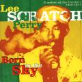 Lee Perry - Born In The Sky: Upsetter At The Control