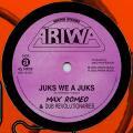 Max Romeo, Dub Revolutionaries - Juks We A Juks; Dub
