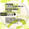 Pinchers; Captain Barkey - Jah Is The Man Who Pay; Go Wey (Greensleeves UK)
