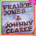 Frankie Jones, Johnny Clarke - Sings Roots & Culture Volume 2