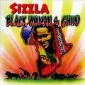 Sizzla - Black Woman & Child (Digital B US)
