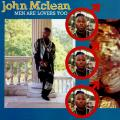 John Mclean - Men Are Lovers Too