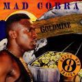 Mad Cobra - Goldmine (VP US)