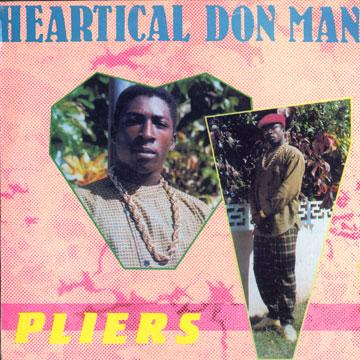 Pliers - Heartical Don Man (LP)