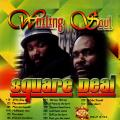 Wailing Souls - Square Deal