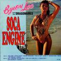 Byron Lee, Dragonaires - Soca Engine